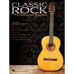 CLASSIC ROCK FOR CLASSICAL GUITAR SOLFEGE / TAB arr. John Hill