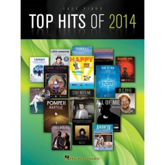 TOP HITS OF 2014 EASY PIANO