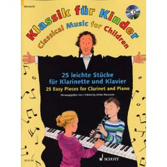 CLASSICAL MUSIC FOR CHILDREN - 25 EASY PIECES CLARINET / PIANO + CD