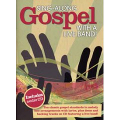 SING-ALONG GOSPEL WITH A LIVE BAND LIVRET + CD