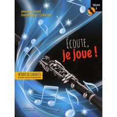 ECOUTE, JE JOUE ! METHODE DE CLARINETTE V.1 + CD-ROM