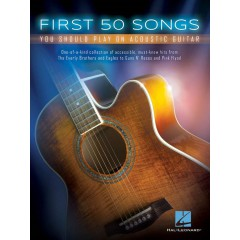 FIRST 50 SONGS YOU SHOULD PLAY ON ACOUSTIC GUITAR TAB
