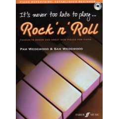 IT'S NEVER TOO LATE TO PLAY ROCK'N'ROLL + CD