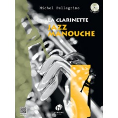 LA CLARINETTE JAZZ MANOUCHE LIVRET AVEC CD INCLUS