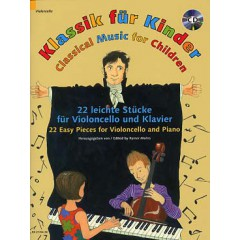 CLASSICAL MUSIC FOR CHILDREN - 22 EASY PIECES CELLO / PIANO + CD