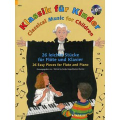 CLASSICAL MUSIC FOR CHILDREN - 26 EASY PIECES FLUTE / PIANO + CD