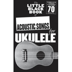 LITTLE BLACK BOOK ACOUSTIC SONGS FOR UKULELE